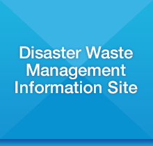 Disaster Waste Management Information Site